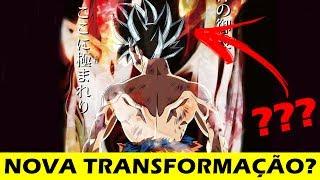 BOMBA!!! NOVA TRANSFORMAÇÃO DO GOKU??? #drops