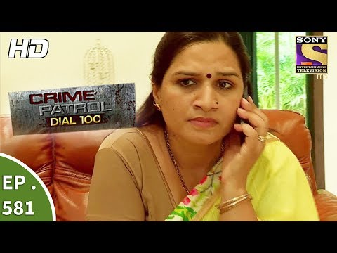 Thumbnail: Crime Patrol Dial 100 - क्राइम पेट्रोल - The Cost of Unemployment - Ep 581 -17th August, 2017
