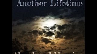 """""""Another Lifetime"""""""