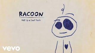 Racoon - Het Is Al Laat Toch (Still)