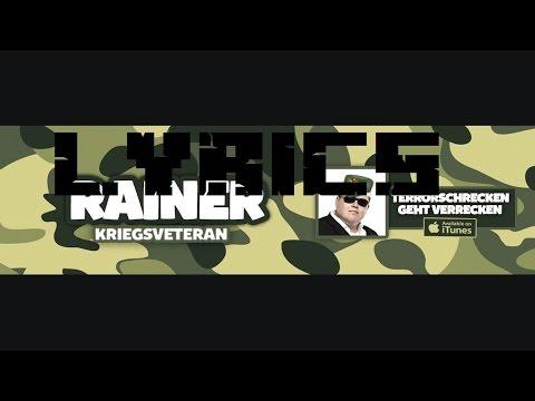 LYRICS - Kriegsveteran Rainer - Terrorschrecken geht verrecken