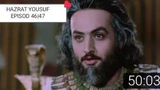Hazrat Yusuf (A.S.) Episode 46 H.D.  Hazrat Yusuf Episode 46 Hindi Urdu  Hazrat yusif 46