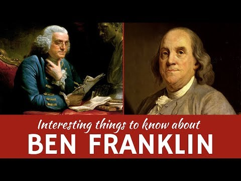 Benjamin Franklin: 7 Interesting Facts from the Biography of the American Polymath