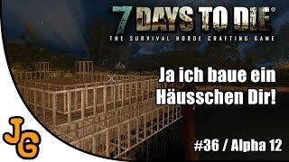 7 Days to Die - Ja ich baue ein Häusschen Dir! - Let's Play #36 - Gameplay - Deutsch - 7DTD - 7d2d thumbnail