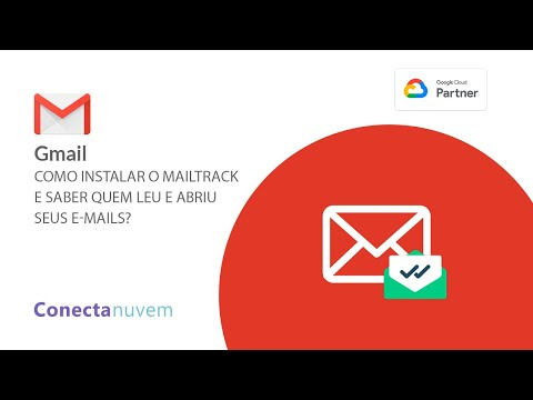 Como instalar o Mailtrack e saber quem leu e abriu seus e-mails?