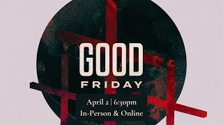 Join Us for Good Friday