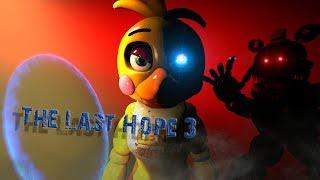 [SFM FNAF] The Last Hope 3