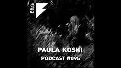 On The 5th Day Podcast #095 - Paula Koski