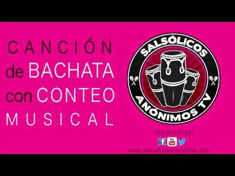 CANCION DE BACHATA CON CONTEO MUSICAL 1 2 3 4 5 6 7 8 - BACHATA RYTHM - COMO BAILAR BACHATA