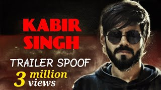 Kabir Singh Trailer | Spoof | Shahid Kapoor, Kiara Advani | Official by Punters