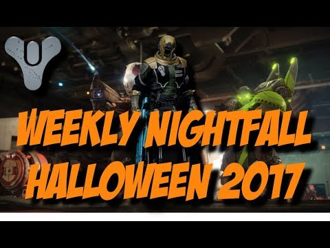 Destiny 2 - Weekly Nightfall - Halloween 2017 (October 31) - YouTube