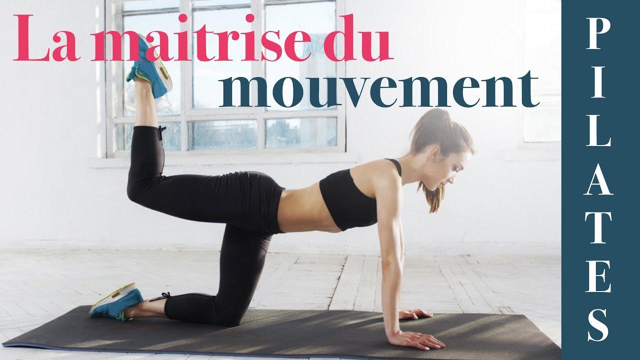 Qu'est-ce que la maitrise du mouvement en Pilates ...