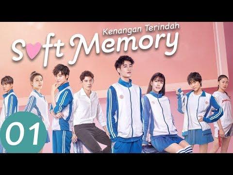 Soft Memory (Kenangan Terindah)  Ep.01 | 别碰我心底的小柔软 | WeTV 【INDO SUB】