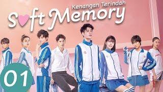 Soft Memory (Kenangan Terindah)  Ep.01 | 别碰我心底的小柔软 | WeTV 【INDO SUB】 screenshot 1