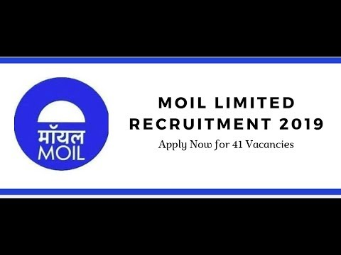 MOIL LIMITED VACANIES  for 2019 recuritment