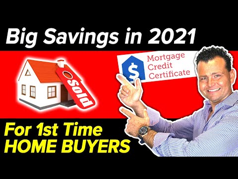 MCC Tax Credits – Big Savings for 1st Time Home Buyers in 2021!