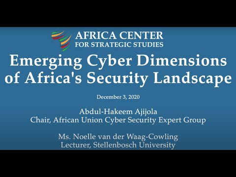 Emerging Cyber Dimensions of Africa's Security Landscape – An Africa Center Webinar