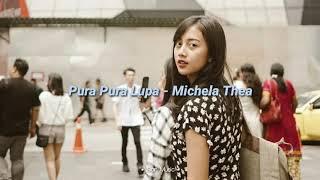 Download Lagu Pura Pura Lupa - Mahen || Cover Michela Thea [Lirik] mp3