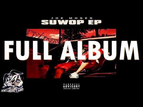 Joe Moses - SuWop (Full Album)