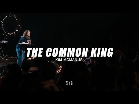 The Common King | Kim McManus - Mosaic