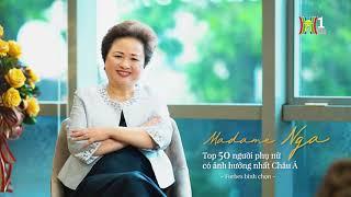 Madame Nguyễn Thị Nga, Chủ tịch Tập đoàn BRG - Người phụ nữ yêu Hà Nội cháy bỏng.