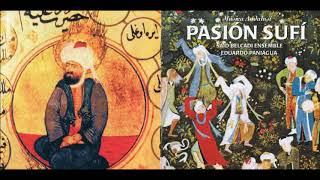 Eduardo Paniagua - Pasión Sufí FULL