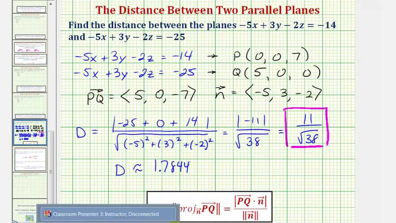 parallel planes equations. ex: find the distance between two parallel planes equations e