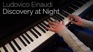Ludovico Einaudi - Discovery at Night - Piano cover [HD]