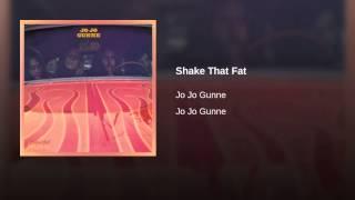 Shake That Fat