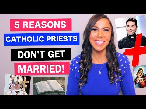 WHY CATHOLIC PRIESTS DON'T GET MARRIED *Expanded Edition*