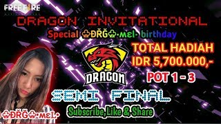 SEMI FINAL DRAGON INVITATIONAL SPECIAL ♧ĐŘĞ♧•ʍɛᏞ• BIRTHDAY POT 1-3
