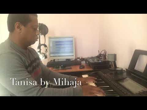 TANISA by Mihaja - ( Naly Rakotofiringa)