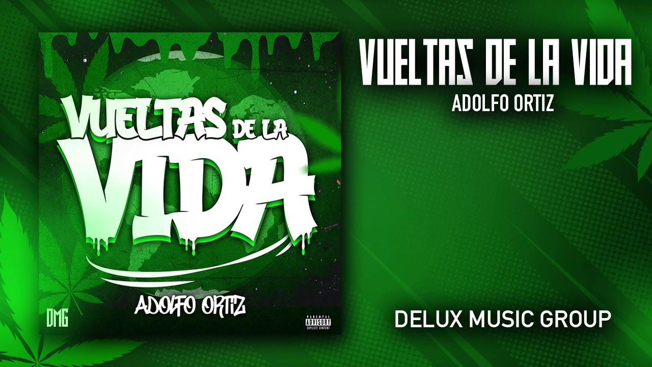 Vueltas De La Vida - Adolfo Ortiz