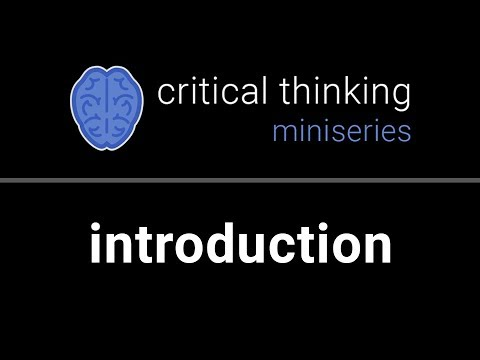 Critical Thinking #1: What is Critical Thinking? - YouTube