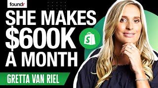 Von $0 bis $600K pro Monat Tee zum Verkauf an 22 Jahre Alt | Gretta Van Riel