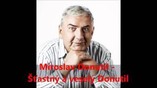 Miroslav Donutil - Šťastný a veselý Donutil