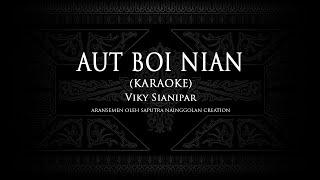Aut Boi Nian (Karaoke)