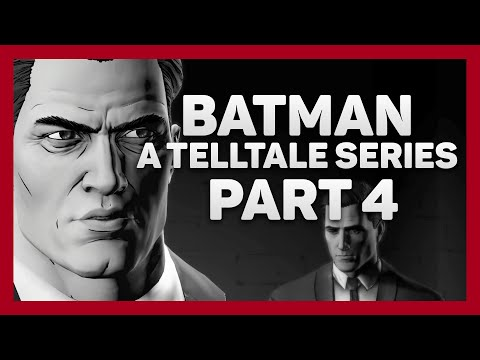 Batman: Telltale Series | Part 4 | Shadows Edition | The Revolution