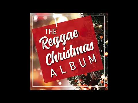 The Reggae Christmas Album (Full Album) || The Best Reggae Christmas Songs / Merry Christmas 2018