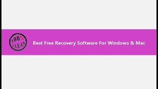 Best Free Recovery Software for Windows and Mac - 2018