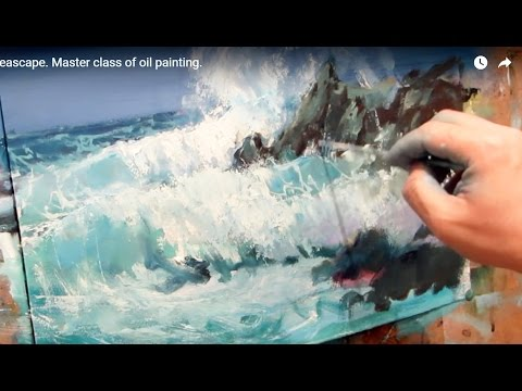 Oil painting. Seascape. Master class of oil painting.