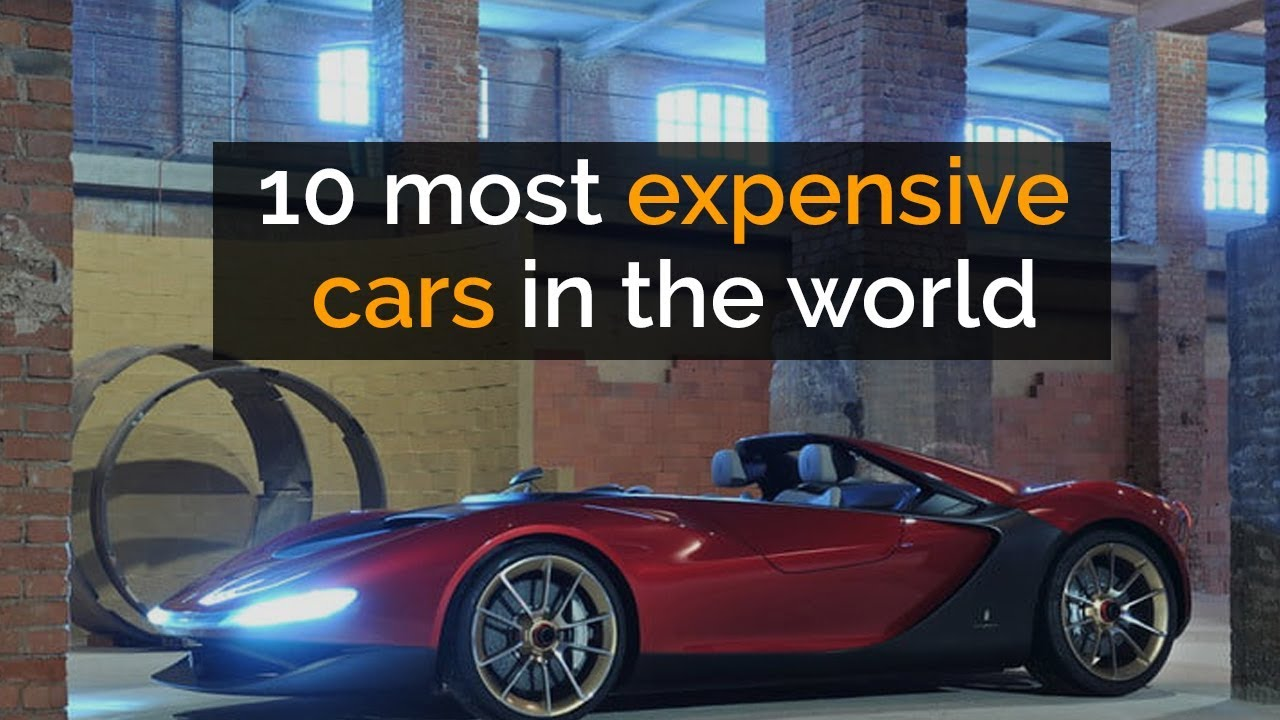 10 Most Expensive Cars In The World 2018 Top Luxury Cars With