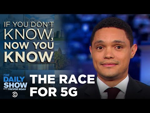 Watch: Trevor Noah explains what 5G is, and why China and the US are going to war over it