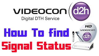 How To Find Videocon d2h Signal Information | Transponder Information