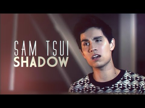 "Sam Tsui - ""Shadow"" - Official Music Video"
