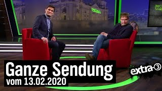 Extra 3 vom 13.02.2020 mit Christian Ehring