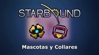 Capture pods, Mascotas y Collares - Starbound 1.0