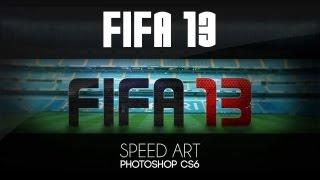 Film Correct: Speed Art - FIFA 13  | [HD]