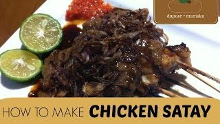 Resep Sate Ayam | Indonesian Chicken Satay Recipe