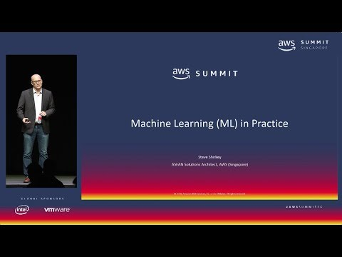 AWS Summit Singapore - Machine Learning in Practice